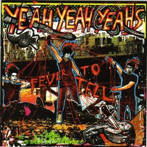 "Die DNA von Yeah Yeah Yeahs ""Fever To Tell"""