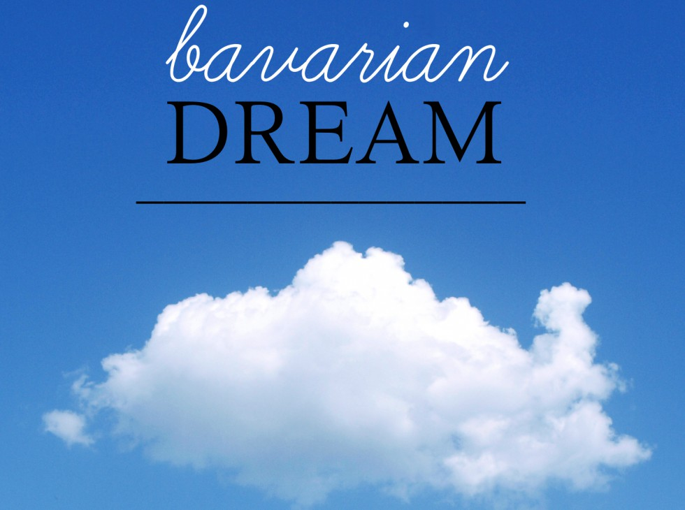 Living the Bavarian Dream / Julie Fahrenheit