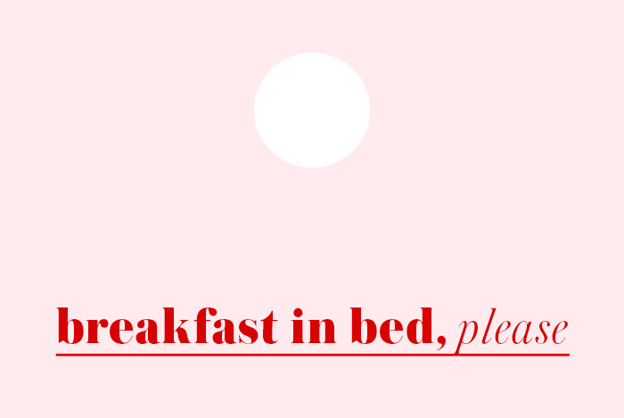 Frühstück im Bett Formular | Julie Fahrenheit