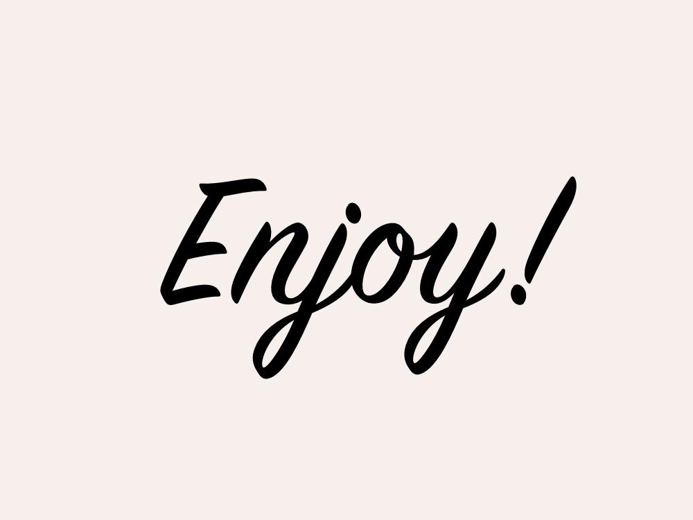 Enjoy | Julie Fahrenheit